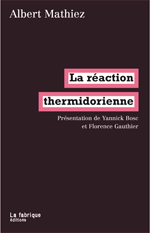 Albert Mathiez La réaction thermidorienne