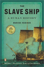 Marcus Rediker The Slave Ship
